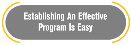 Establishing an effective program is easy